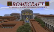 RomeCraft [x16] [1.2.5, 1.3.1, 1.4.6, 1.5]