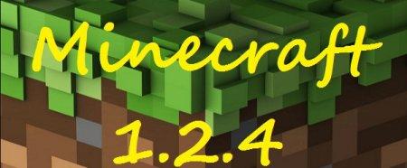 Minecraft 1.2.4 � ������� + ������ ���������