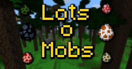 LotsOMobs [1.6.4]